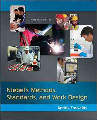 Methods, Standards, & Work Design By Freivalds, Andris/ Niebel, Benjamin